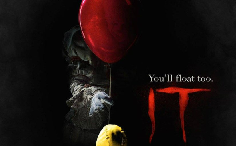 IT (2017): An Entertaining Thriller Featuring A Fantastic Band Of Merry Losers (Review)